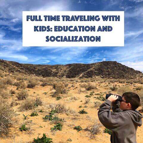Full Time Traveling With Kids: Education and Socialization